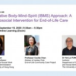 Workshop on Integrative Body-Mind-Spirit (IBMS) Approach: A Psychosocial Intervention for End-of-Life Care