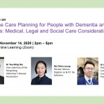 Workshop on Advance Care Planning for People with Dementia and Their Families: Medical, Legal and Social Care Considerations