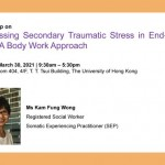Workshop on Addressing Secondary Traumatic Stress in End-of-Life Care: A Body Work Approach